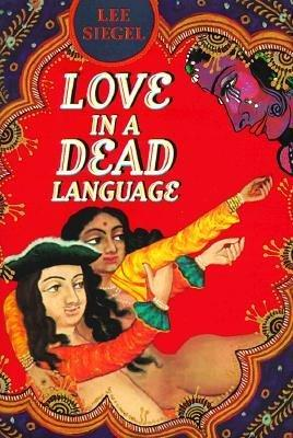 Lee Siegel's Love in a dead language